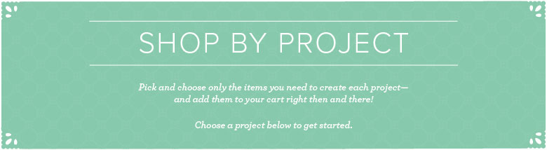 Shop by Project