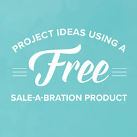 Sale-A-Bration Project Ideas