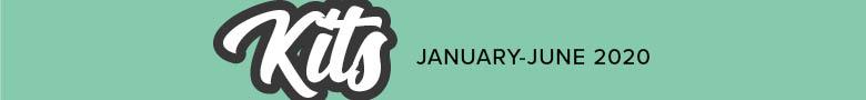 Kits: January-June 2020